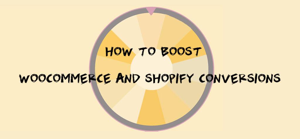 Boost WooCommerce and Shopify Conversions How To Guide