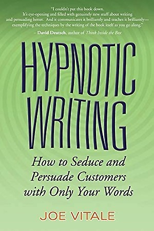 Book cover: Hypnotic Writing. How to Seduce and Persuade Customers with Only Your Words by Joe Vitale